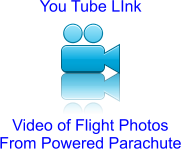 You Tube LInk Video of Flight Photos From Powered Parachute